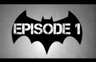 Batman – The Telltale Series Episode 1: Realm  of Shadows